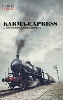 Andreas Schnell: Karma-Express ★★★★★