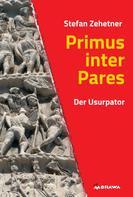 Stefan Zehetner: Primus inter Pares