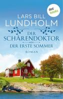 Lars Bill Lundholm: Der Schärendoktor - Der erste Sommer ★★★