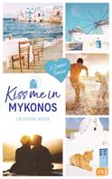 Catherine Rider: Kiss me in Mykonos