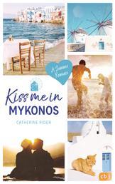 Kiss me in Mykonos - A Summer Romance