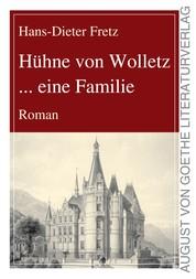 Hühne von Wolletz ... eine Familie - Roman