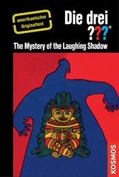The Three Investigators and the Mystery of the Laughing Shadow - American English