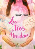 Cristin Ferro: Los líos de Almudena