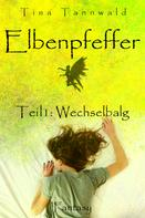 Tina Tannwald: Elbenpfeffer ★★★★