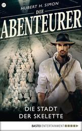 Die Abenteurer - Folge 17 - Die Stadt der Skelette