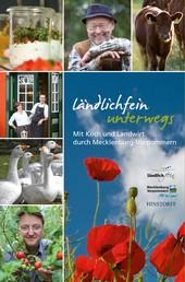 Ländlichfein unterwegs - Mit Koch und Landwirt durch Mecklenburg-Vorpommern