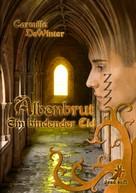 Carmilla DeWinter: Albenbrut 1: Ein bindender Eid ★★★★