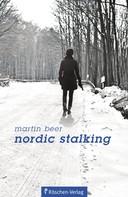 Martin Beer: Nordic Stalking ★★★★