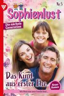 Karina Kaiser: Sophienlust - Die nächste Generation 5 – Familienroman