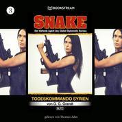 Todeskommando Syrien - Snake, Folge 3 (Ungekürzt)