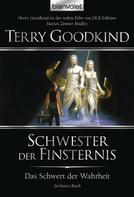 Terry Goodkind: Das Schwert der Wahrheit 6 ★★★★★