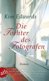 Die Tochter des Fotografen - Roman. Mit Bonusmaterial für Lesekreise