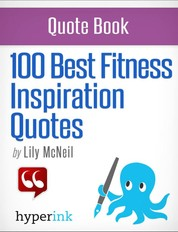100 Best Fitness Inspiration Quotes