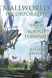 Mallworld, Incorporated - Bound Forward