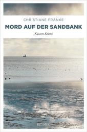 Mord auf der Sandbank - Küsten Krimi