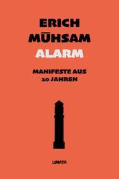 Alarm - Manifeste aus 20 Jahren