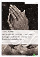 Andrea G. Röllin: Das Verhältnis zwischen Pfarrei und Kirchgemeinde in der Schweiz aus konzilstheologischer Sicht