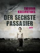 Theodor Kallifatides: Der sechste Passagier ★★★