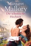 Margaret Mallory: Die schottische Hochzeit ★★★★
