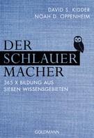 David S. Kidder: Der SchlauerMacher ★★★★