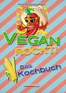 Antje Watermann: Vegan rockt! Das Kochbuch ★★★★