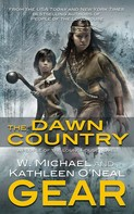 Kathleen O'Neal Gear: The Dawn Country