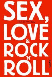 Sex, Love & Rock'n'Roll