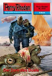 "Perry Rhodan 2433: Der Zorn des Duals - Perry Rhodan-Zyklus ""Negasphäre"""