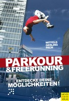 Jan Witfeld: Parkour & Freerunning