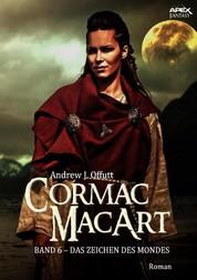 CORMAC MACART, Band 6: DAS ZEICHEN DES MONDES