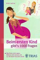 Vicki Iovine: Beim ersten Kind gibt's 1000 Fragen ★★★