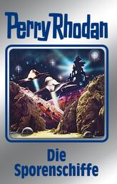 """Perry Rhodan 114: Die Sporenschiffe (Silberband) - 9. Band des Zyklus """"Die kosmischen Burgen"""""""