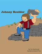 Tom Mac Donald: Johnny Boulder