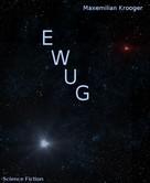 Maxemilian Krooger: EWUG ★★
