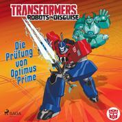 Transformers – Robots in Disguise - Die Prüfung von Optimus Prime