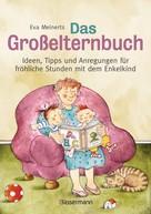 Eva Meinerts: Das Großelternbuch ★