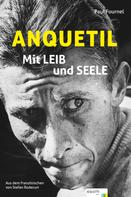 Paul Fournel: Anquetil ★★★★★