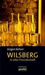 In alter Freundschaft - Wilsbergs zweiter Fall