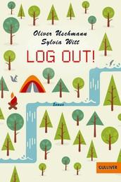 Log out! - Roman