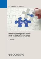 Ulrich Jochmann: Unterrichtungsverfahren im Bewachungsgewerbe