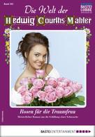 Friede Birkner: Die Welt der Hedwig Courths-Mahler 502 - Liebesroman