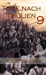 Die Tore nach Thulien - 9. Episode - Haltet die Furt! - Schlachtgesänge