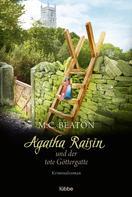 M. C. Beaton: Agatha Raisin und der tote Göttergatte ★★★★