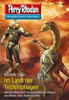 Michelle Stern: Perry Rhodan 2829: Im Land der Technophagen ★★★★