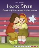 Klaus Baumgart: Lauras Stern - Freundschaftliche Gutenacht-Geschichten ★★★★★