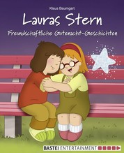 Lauras Stern - Freundschaftliche Gutenacht-Geschichten - Band 12