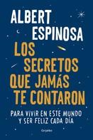 Albert Espinosa: Los secretos que jamás te contaron ★★★★★