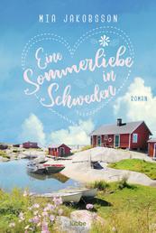 Eine Sommerliebe in Schweden - Roman