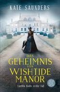 Kate Saunders: Das Geheimnis von Wishtide Manor ★★★★★